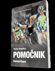 Knjiga Pomočnik - Vzponi in padci profesionalnega kolesarja